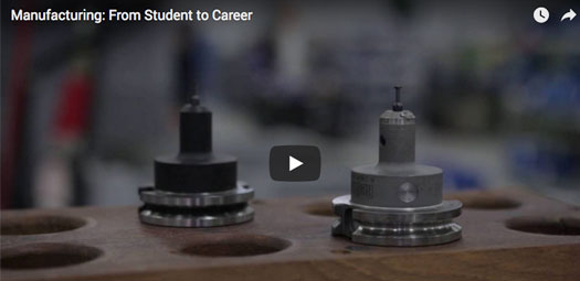 Thumbnail Image For Manufacturing: From Student to Career  - Click Here To See